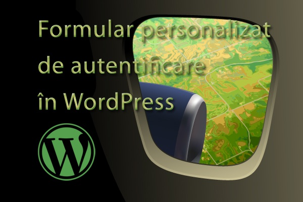 formular-personalizat-autentificare-wordpress